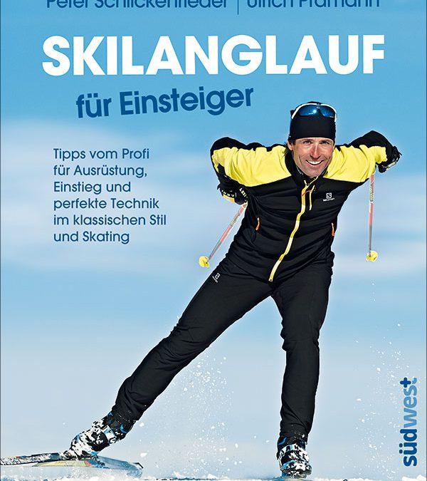 Das neue Cover Skilanglauf Einsteiger von Peter Schlickenrieder